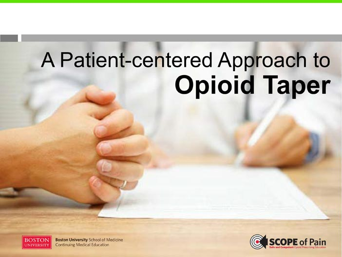 A Patient-Centered Approach to Opioid Tapering