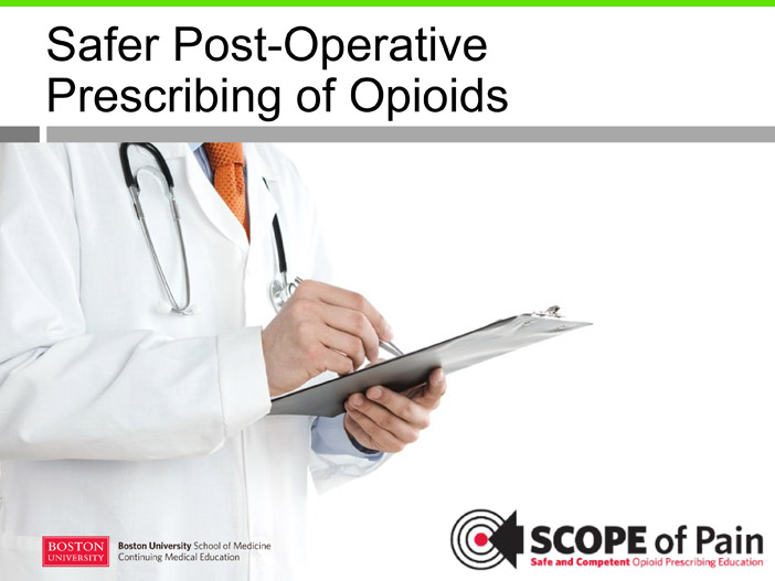 Safer Post-Operative Prescribing of Opioids